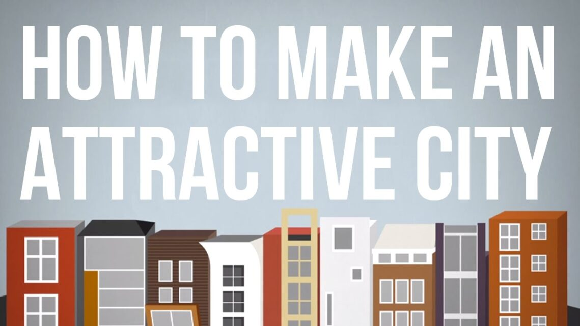 Understanding Architecture: What Makes a Beautiful City?