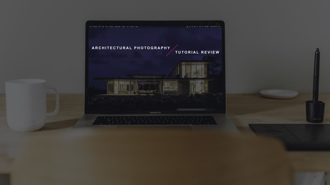 Which Architectural Photography Tutorial Should You Buy?