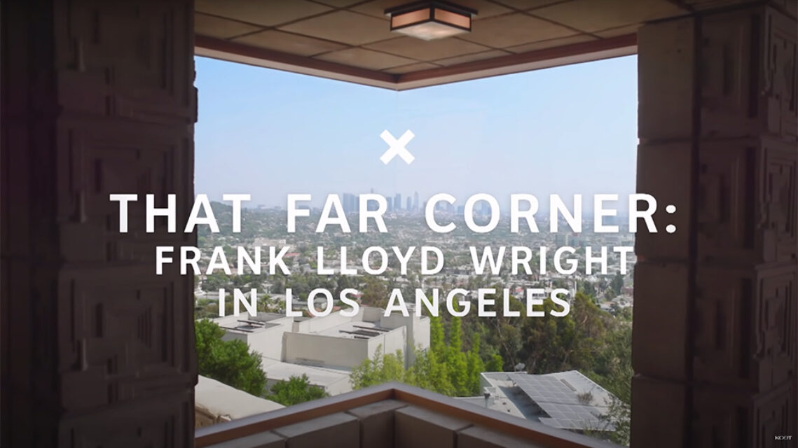 A Documentary Exploring Frank Lloyd Wright's Architecture in Los Angeles