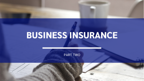 Business Insurance Part Two