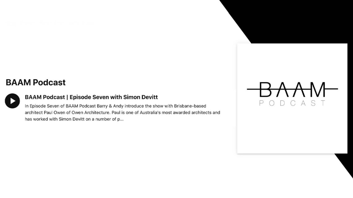 The BAAM Podcast Is Back With New Zealand Based Architectural Photographer Simon Devitt