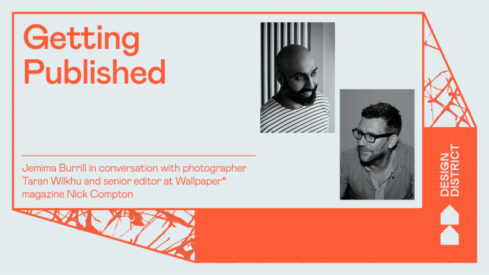 Getting Published – A Conversation Between Taran Wilkhu and Nick Compton (Wallpaper*)