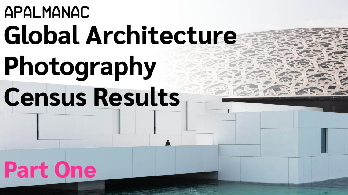 How Much Are Architectural Photographers Charging and Earning? The First Results of the APA Census Are Here