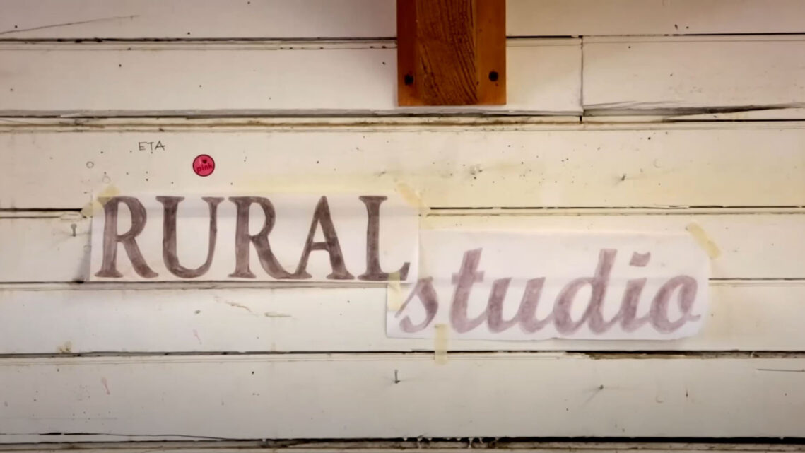 Rural Studio:  Love Stories – A Documentary by Filmmaker Dave Anderson and Photographer Tim Hursley